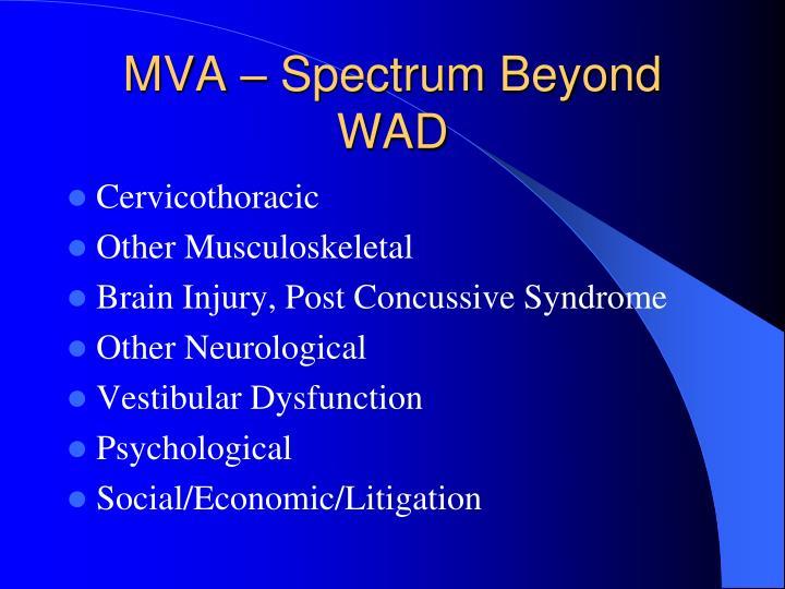 MVA – Spectrum Beyond WAD