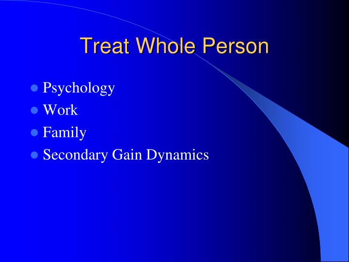 Treat Whole Person