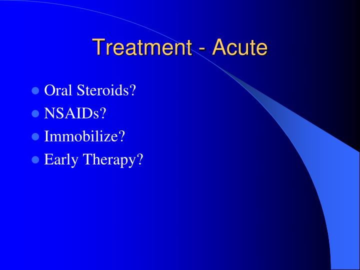 Treatment - Acute