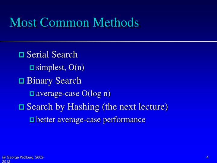 Most Common Methods