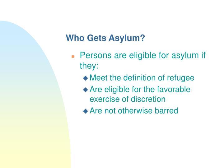 Who Gets Asylum?