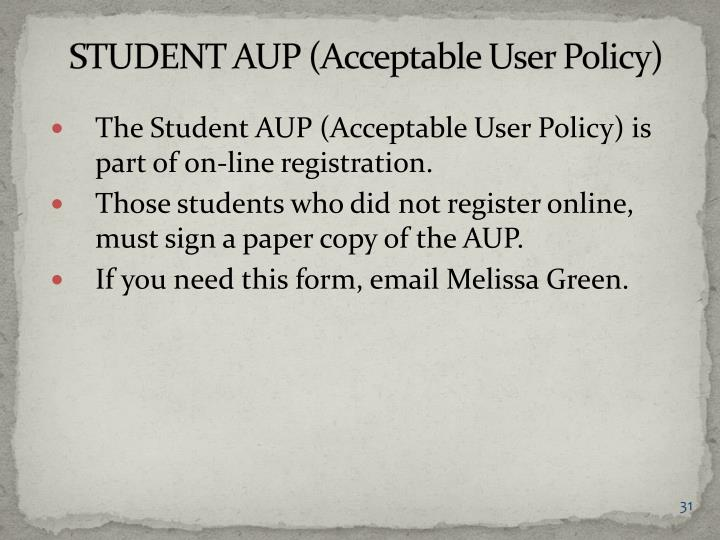 STUDENT AUP (Acceptable User Policy)