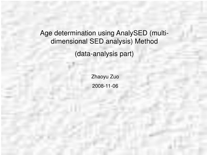 Age determination using AnalySED (multi-dimensional SED analysis) Method