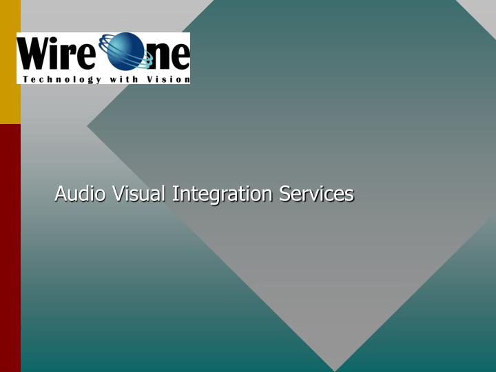 Audio visual integration services