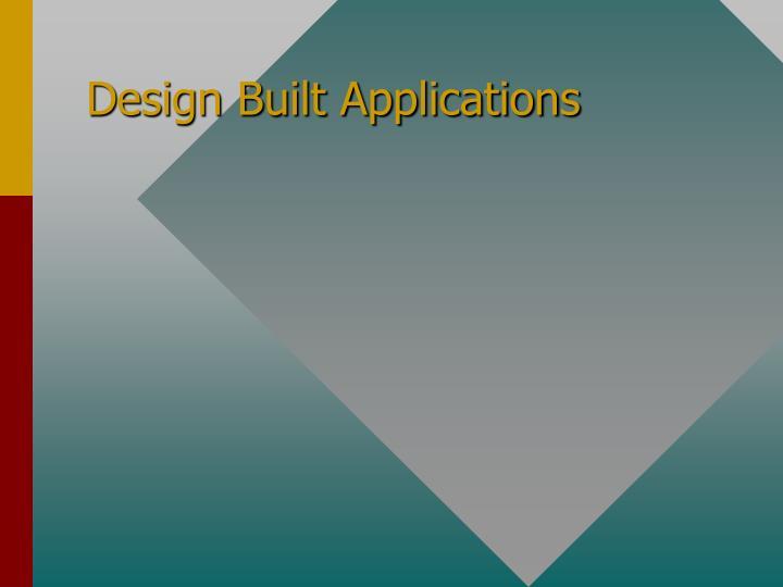 Design Built Applications