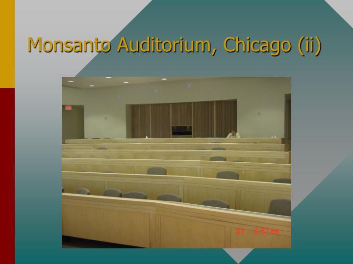 Monsanto Auditorium, Chicago (ii)