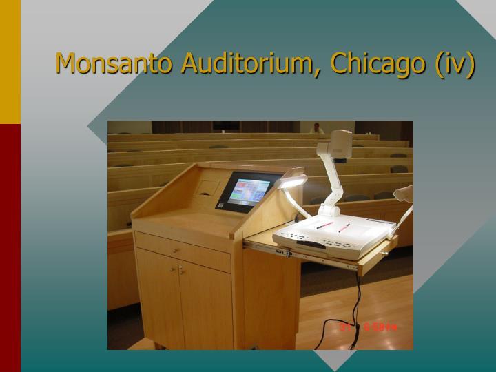 Monsanto Auditorium, Chicago (iv)