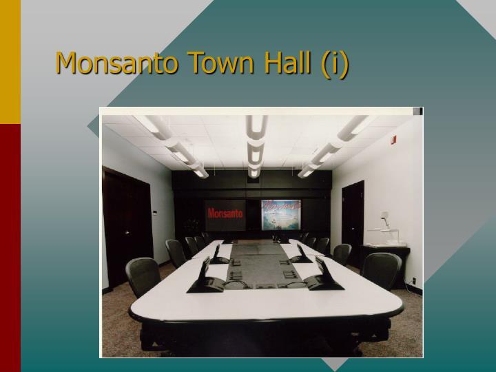 Monsanto Town Hall (i)