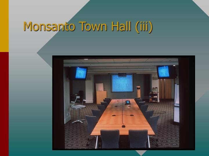 Monsanto Town Hall (iii)