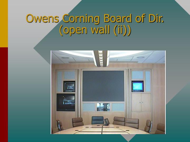 Owens Corning Board of Dir. (open wall (ii))
