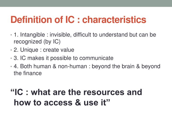 Definition of IC : characteristics