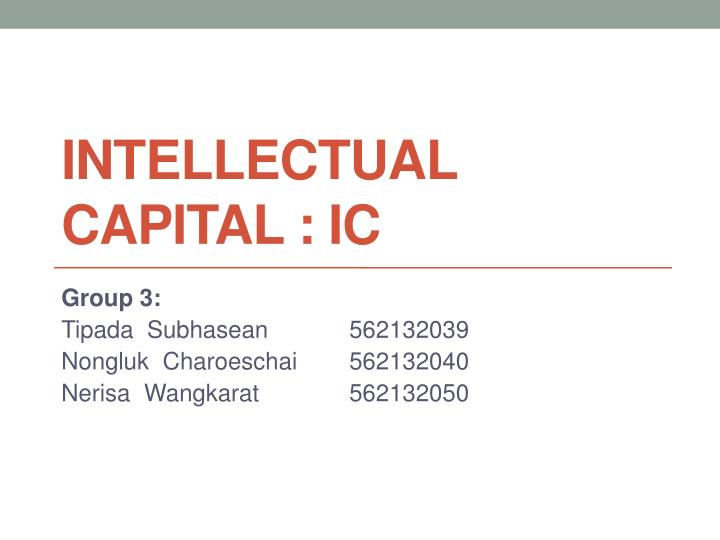 Intellectual capital ic