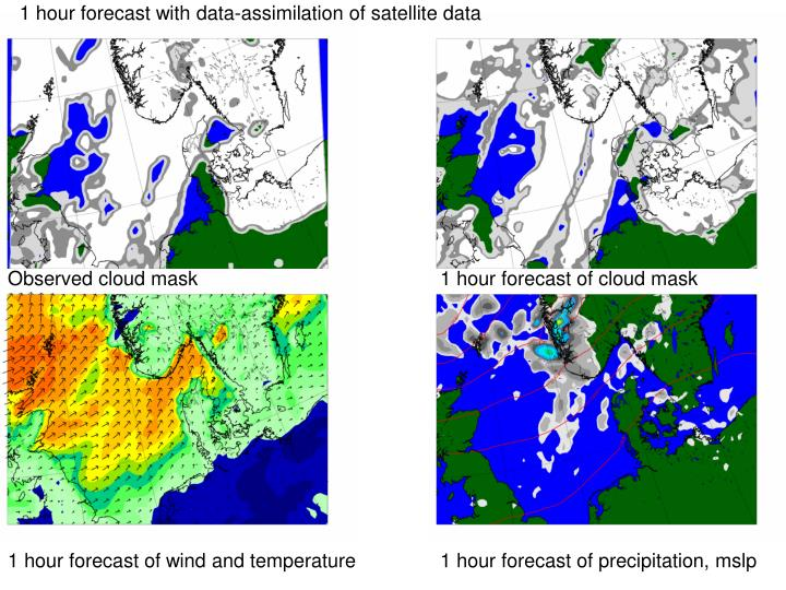 1 hour forecast with data-assimilation of satellite data