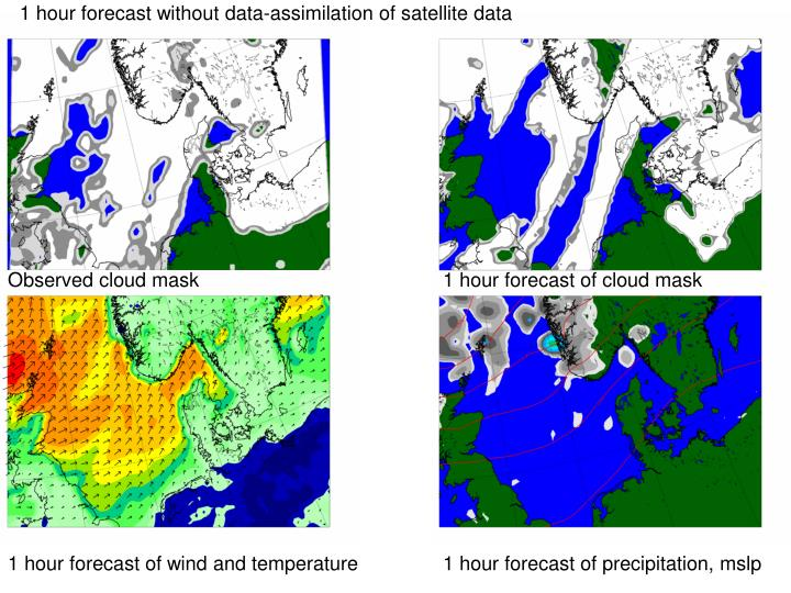 1 hour forecast without data-assimilation of satellite data