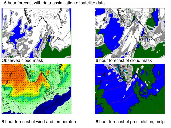 6 hour forecast with data-assimilation of satellite data