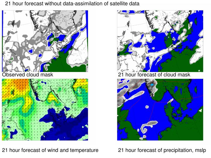 21 hour forecast without data-assimilation of satellite data