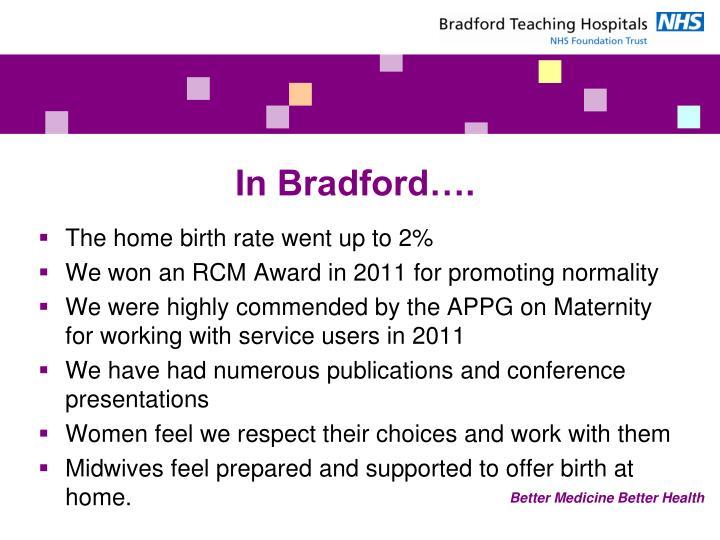 In Bradford….