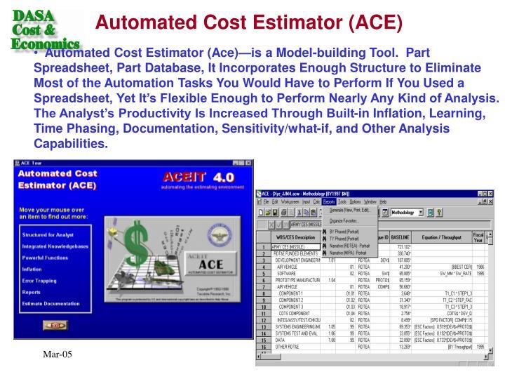 Automated Cost Estimator (ACE)