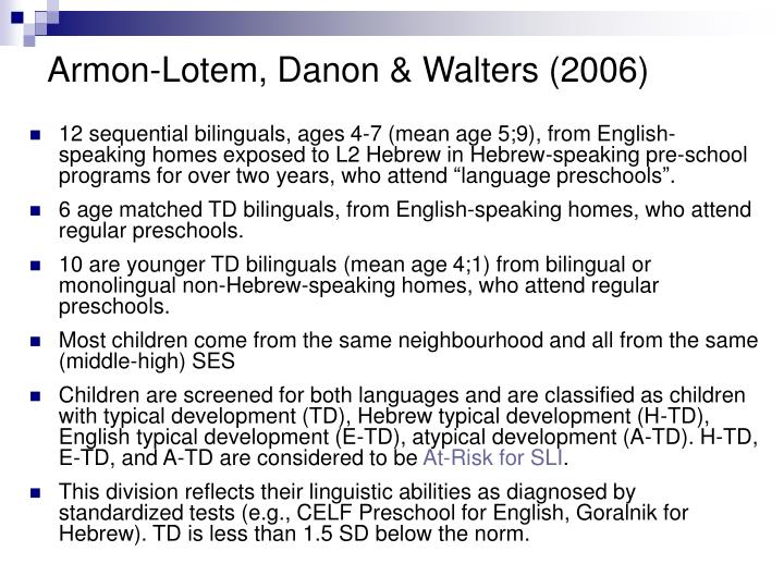 Armon-Lotem, Danon & Walters (2006)