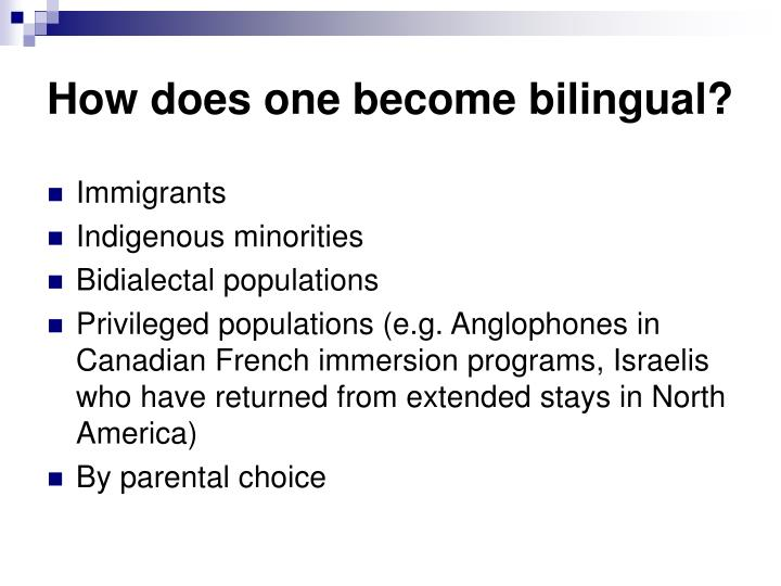 How does one become bilingual?