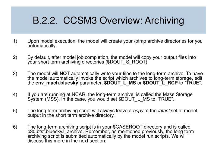 B.2.2.  CCSM3 Overview: Archiving