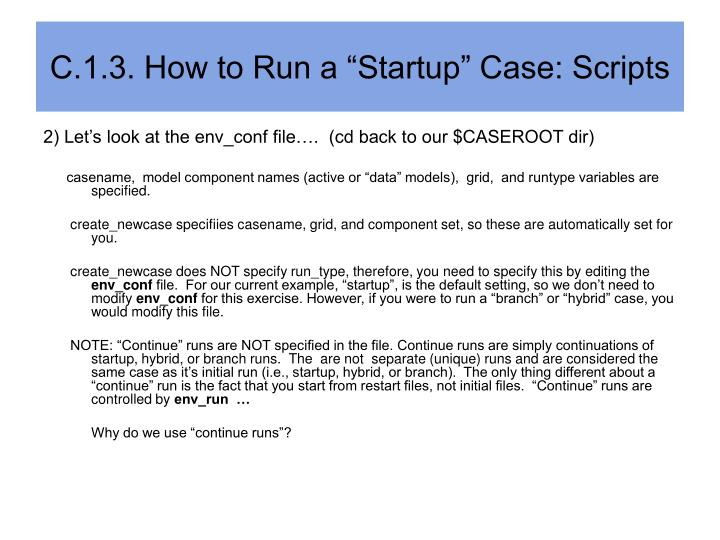 "C.1.3. How to Run a ""Startup"" Case: Scripts"