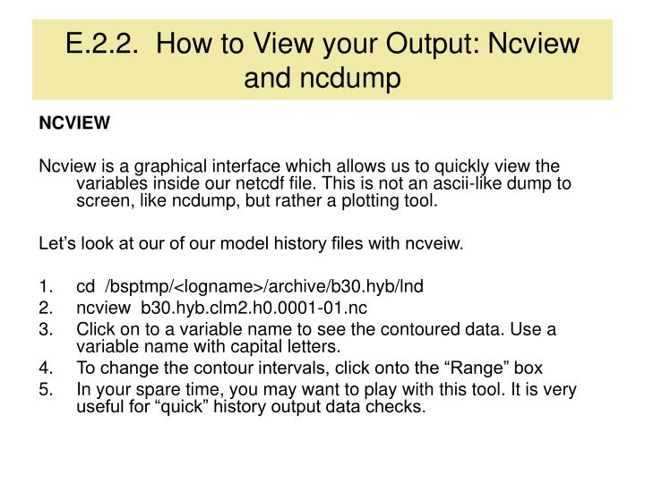 E.2.2.  How to View your Output: Ncview and ncdump