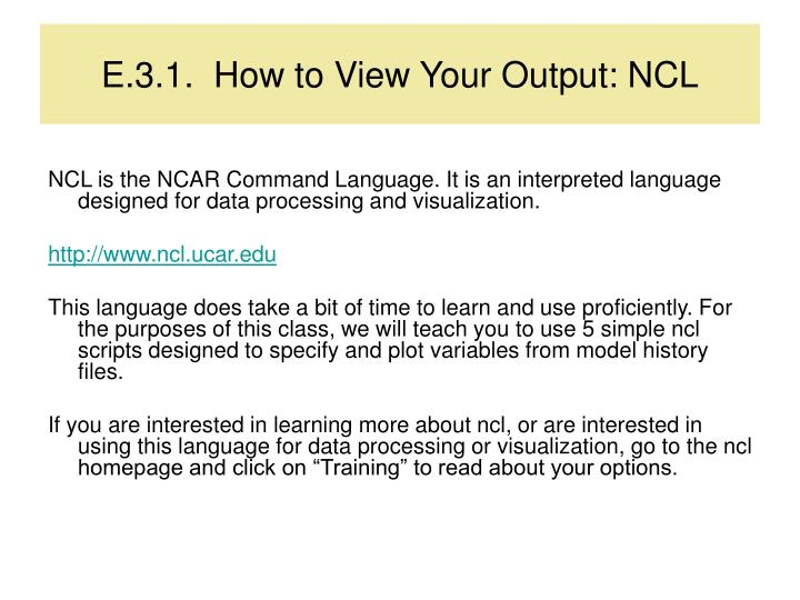 E.3.1.  How to View Your Output: NCL