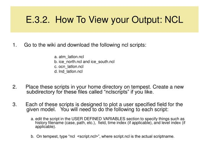 E.3.2.  How To View your Output: NCL