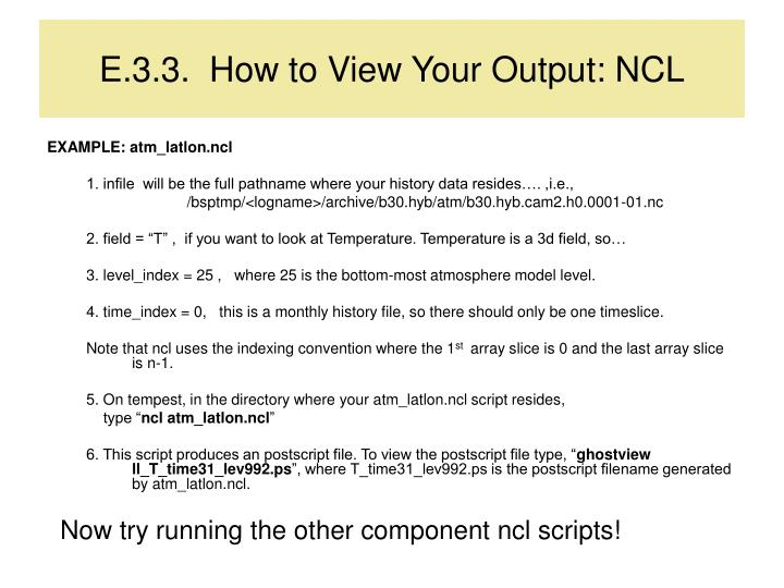 E.3.3.  How to View Your Output: NCL