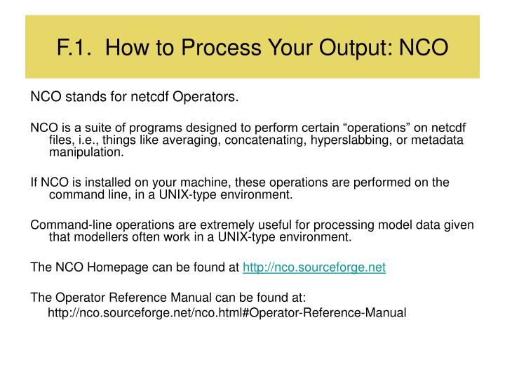 F.1.  How to Process Your Output: NCO