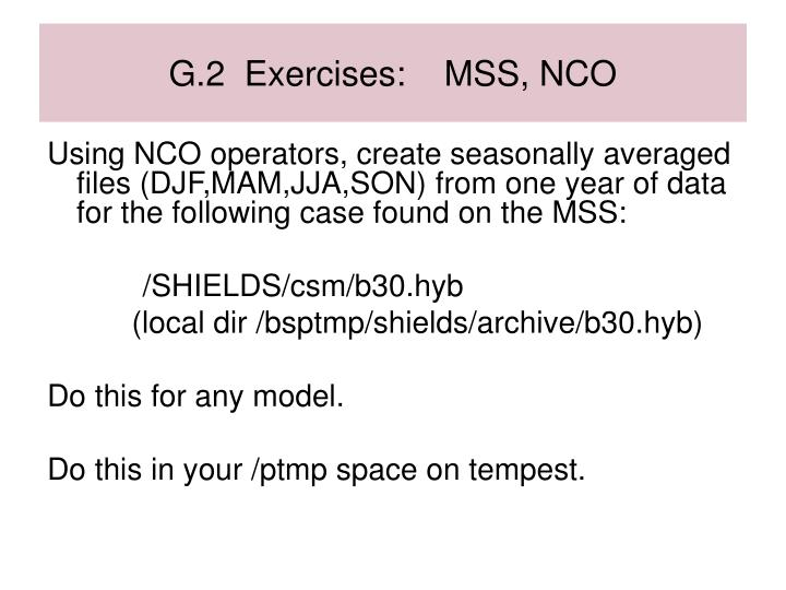 G.2  Exercises:    MSS, NCO