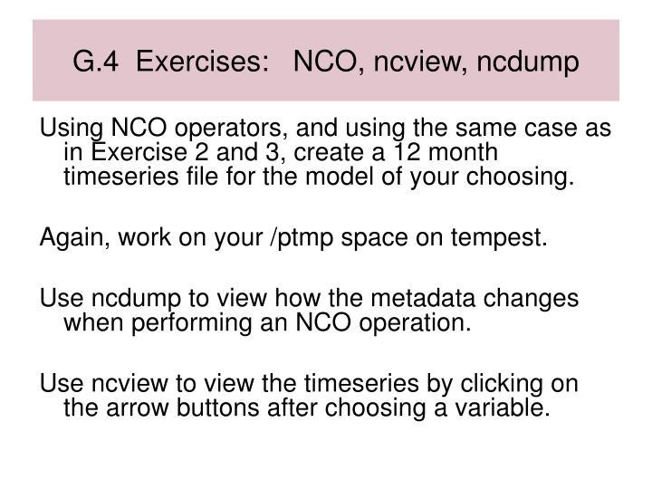 G.4  Exercises:   NCO, ncview, ncdump