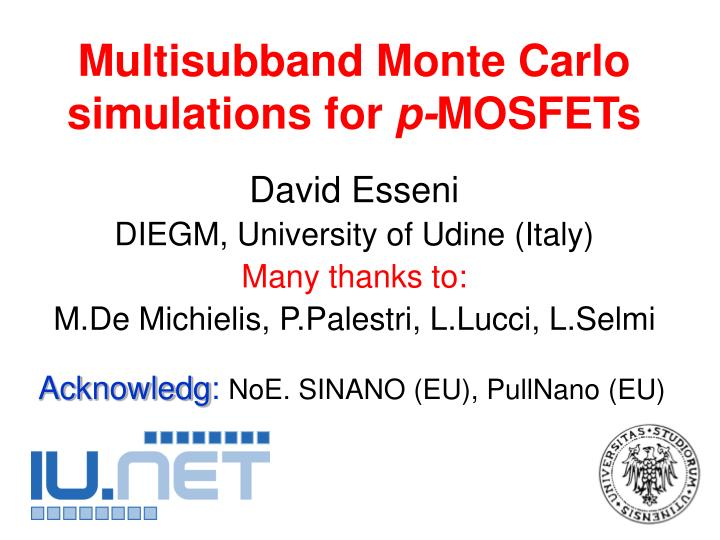Multisubband monte carlo simulations for p mosfets