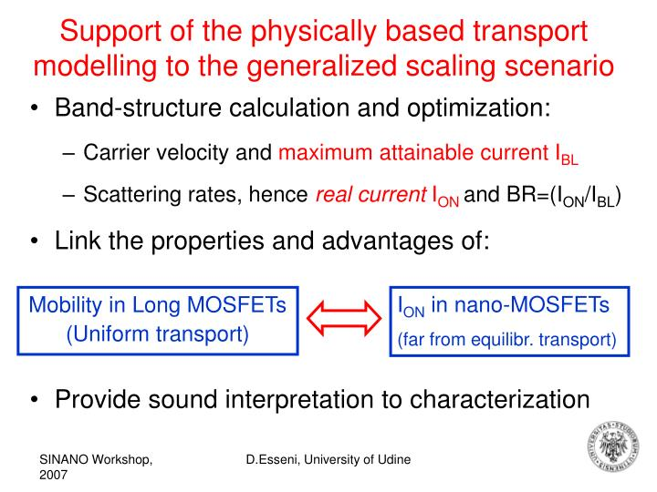 Support of the physically based transport modelling to the generalized scaling scenario