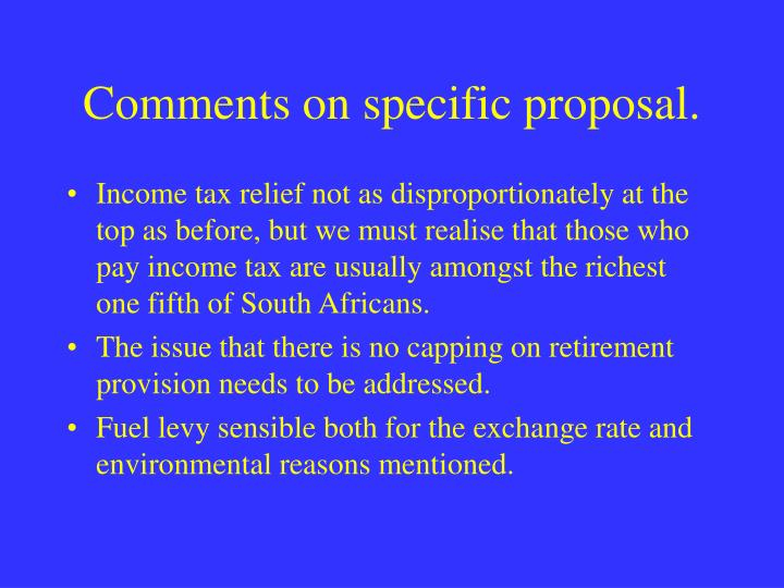 Comments on specific proposal.
