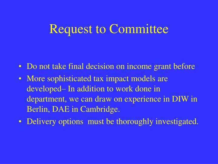 Request to Committee