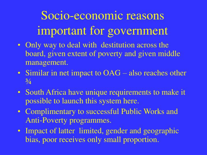 Socio-economic reasons important for government