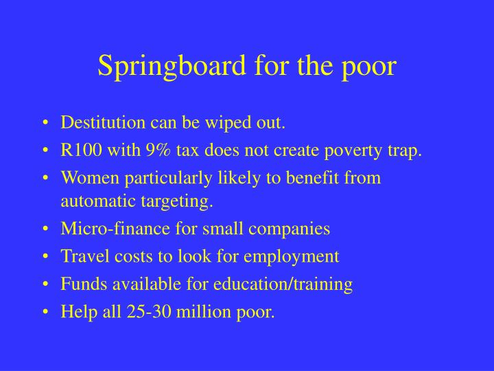 Springboard for the poor