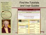 find the tutorials and user guides
