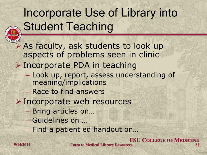Incorporate Use of Library into Student Teaching