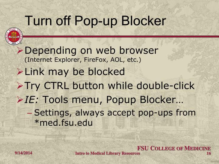 Turn off Pop-up Blocker