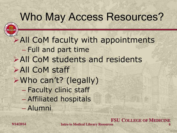 Who May Access Resources?