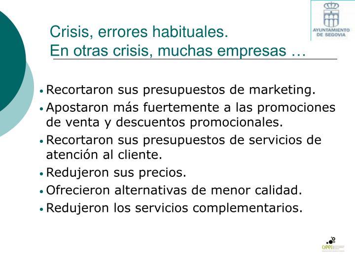 Crisis, errores habituales.