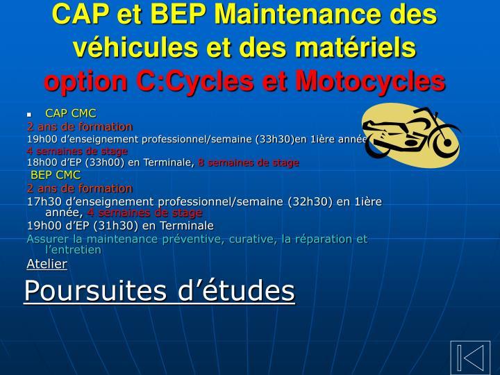 CAP et BEP Maintenance des véhicules et des matériels