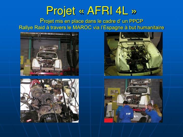 Projet «AFRI 4L»