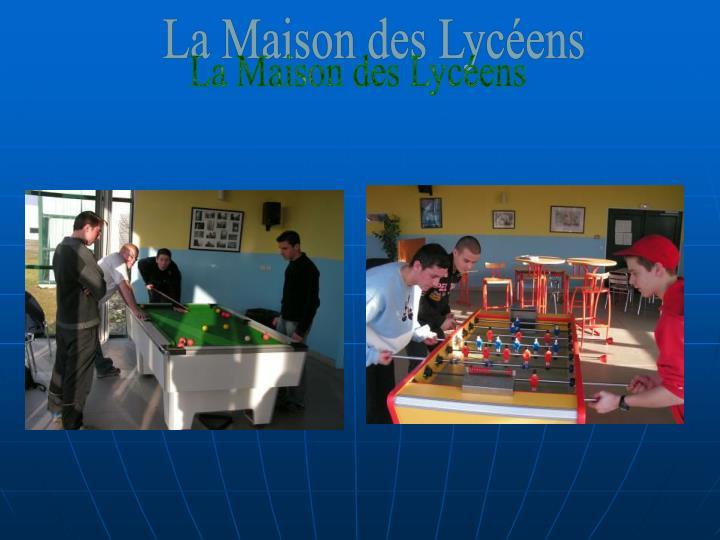 La Maison des Lycéens