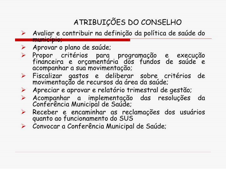 ATRIBUIÇÕES DO CONSELHO