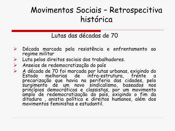 Movimentos Sociais – Retrospecitiva histórica