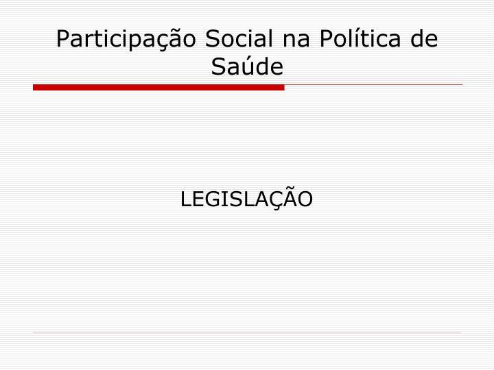 Participação Social na Política de Saúde